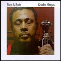 cover/Cover-Mingus-BluesRoots.jpg (200x200px)